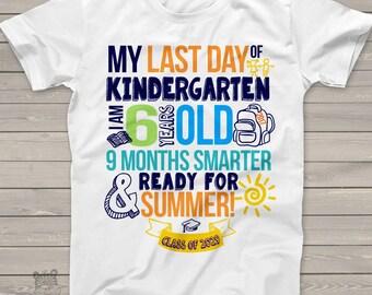 Kindergarten last day shirt - ready for summer 9 months smarter funny kindergarten graduation Tshirt MSCL-002