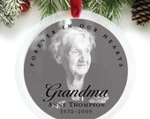 Forever in Our Hearts, Remembrance Gifts, In Memory Of Grandma, Mom, Sympathy Gift, Christmas Ornament, Memorial Gifts // C-P117-OR ZZ2