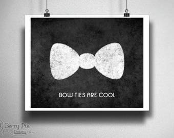 Bow Ties Are Cool PRINTABLE // Doctor Who 8x10 Chalkboard Art, 11th Doctor Quote // Instant Download, Digital Download