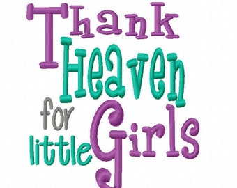 Thank Heaven for little Girls 4x4 5x7 6x10 Bible verse Machine Embroidery Design Instant Download baby shower gift newborn nursery infant