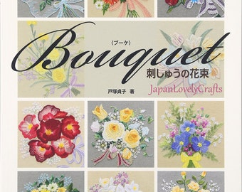Romantic Flower Bouquet Design, Sadako Totsuka, Japanese Embroidery Pattern Book, Hand Embroidery Feminine Floral Design,Easy Tutorial,B1768