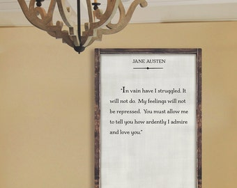 Jane Austen Quote | Pride and Prejudice Sign | You must allow me to tell you how ardently I admire and love you |Home decor| Book Page Sign
