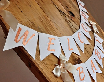 Baby Shower Banner.  Handcrafted in 2-5 Business Days.  Welcome Baby Banner.  Rose Gold Baby Shower Decor.