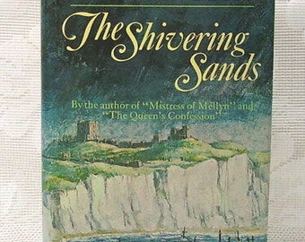 The Shivering Sands - by Victoria Holt - Hardcover Book - Book Club Edition - Gothic Romance - Romantic Suspense