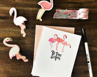 Be True To You - Hand brush lettered summer flamingo greeting card - with coordinating envelope
