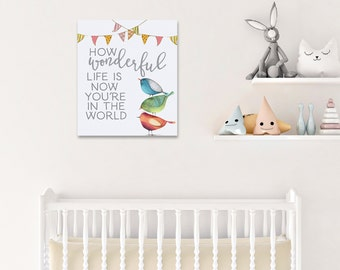 Nursery Canvas Wall Art - How Wonderful Life Is - Nursery Decor - Baby Shower Decorations - Gender Neutral Baby - Bird Nursery Decor