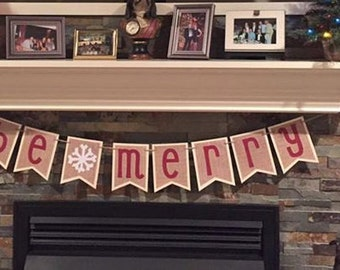 BE MERRY Snowflake Christmas Banner in Off White, Red and Burlap / Fireplace Mantel / Photo Backdrop / Holiday Card Photo Prop / Party Decor