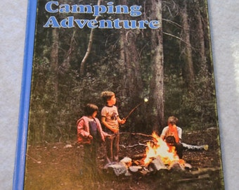 Camping Adventure 1976 National Geographic Society Books for Young Explorers, woods forest tent fire hiking outdoors gift for kids children