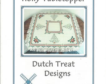 "Clearance - ""Holly Tabletopper""  Counted Cross Stitch Chart by Dutch Treat Designs"
