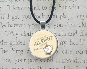 Mrs. Potts Beauty and the Beast Quote Necklacce