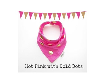 Baby Bandana Bib Scarf in Hot Pink with Gold Dots Jersey Knit with Snap Closure for Boy or Girl