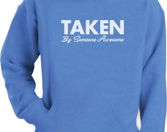 Taken By Someone Awesome - Men's Hoodie