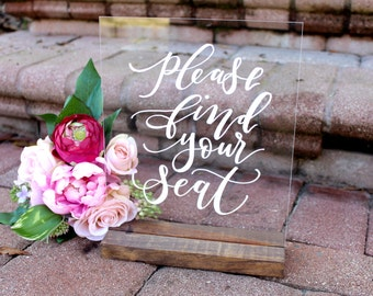 Find Your Seat Sign, Acrylic Wedding Sign, Custom 8x10 Calligraphy Acrylic Sign, Rustic Vintage Modern Weddings