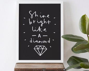 A3 Motivational Typography Print - shine bright like a diamond print - positive quote print - inspirational wall art - home decor