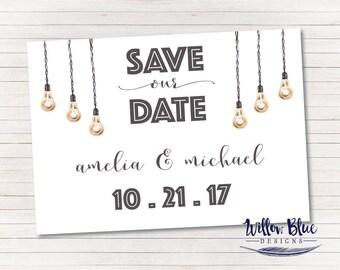 Hanging Lightbulb Save The Date, Lightbulb Save The Date, Industrial Save the Date, Unique Wedding Save The Date #402, 5x7 Printable,