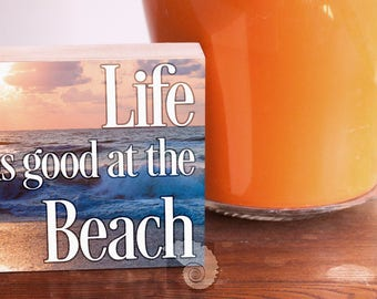 Life is Good at the Beach, Wood Art Sign, house warming gift, gift for surfers, gift for beach goers, apartment decor, small gifts