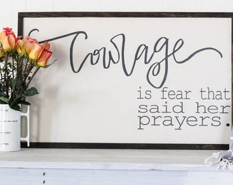 Courage  wood sign, cozy home decor, strength bible verse, inspirational art