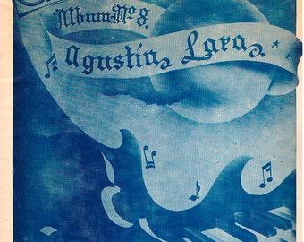 Agustin Lara - Album No.8- 13 songs - printed in Mexico 1949c.  advanced to virtuoso - Piano with Spanish Lyrics - Very good condition