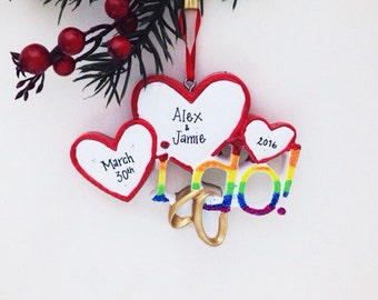 FREE SHIPPING I Do Hearts & Wedding Bands  / Pride Rainbow / Same Sex Couple Ornament / First Christmas Ornament / Personalized Ornament