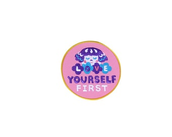 Love yourself first Iron on patch