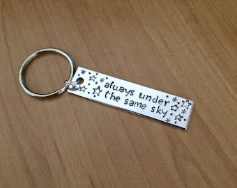 Always Under the Same Sky keychain - Valentine's gift - boyfriend gift - girlfriend gift - long distance relationship - friendship - bff