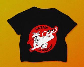 Satan Is Waitin' Shirt // Satan Is Waitin Crop Top // 90s Grunge // Vaporwave // Nu Goth