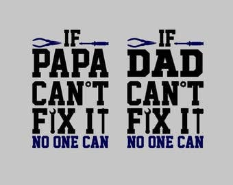 If Papa Cant Fix it Decal | If dad can't fix it decal | Dad Decal | Father Decal | Mr. Fix It | Yeti Decal