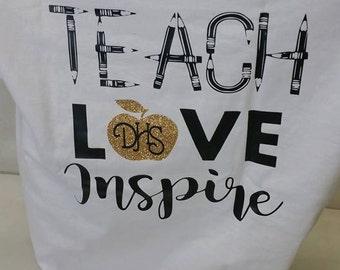 Teach, Love, Inspire T-Shirt