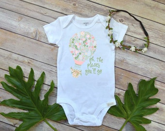 Oh the Places You'll Go shirt, Baby Girl Gift, Baby Shower Gift, Grandbaby Gift, Niece Gift, Newborn baby Gift, Dr. Seuss shirt, Boho Baby