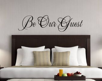 Be Our Guest Bedroom Wall Decal-Guest Room Decor-Guest Room Wall Decal - Guest Bedroom - Guest Bedroom Wall Decal