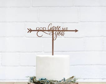 Customized Wedding Cake Topper, Personalized Cake Topper for Wedding, Custom Personalized Wedding Cake Topper, God Gave Me You Cake Topper27