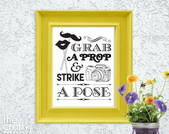 Grab a Prop and Strike a Pose - Printable