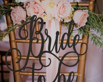 Bride to Be Chair Sign, Bridal Shower Sign, Bridal Shower Gift, Bridal Shower Chair Sign, Gold Chair Sign, Wooden Sign, Rose Gold Chair Sign