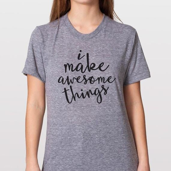 I make awesome things T-shirt - Grey