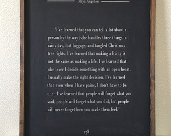 Wood Sign • Maya Angelou Book Quote