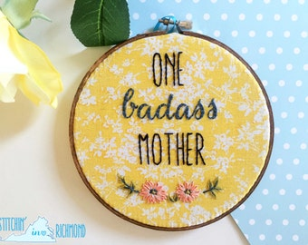 Funny Embroidery, Badass Mother, 6in