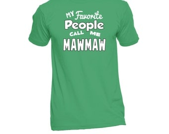 MawMaw T-Shirt (Any Name) - MawMaw Shirt - Grandma TShirt - Grandma Gift - Grandma To Be - Grandma T Shirt - New Grandma