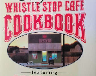 Signed Fannie Flagg's Original Whistle Stop Cafe Cookbook 1st Edition