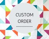 Custom Order - Reserved for MO