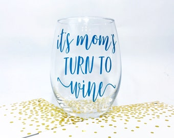 Gift for Mom - Baby Shower Gift for Mom - First Time Mom Gift - Mother's Day Gift - Mom Wine Glass - Mom's Wine - Baby Shower Gift