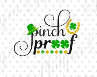 Pinch Proof, St. Patrick's Day Svg, Digital Cutting File DXF