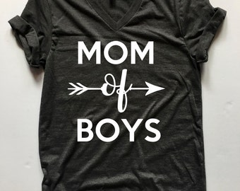 Mom of Boys - mom shirt - Mother's day gift - gift for mom - momma shirt - mom of boys shirt - inspirational - mothers day - gift for mom