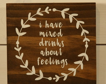 Wooden Sign, Funny Quote, Mixed Drinks