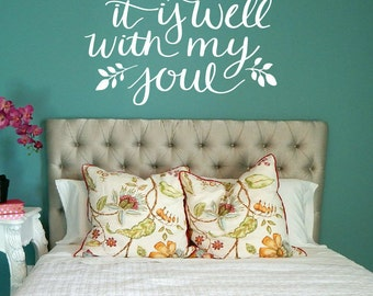 It Is Well With My Soul Decal / it is well with my soul wall art, it is well with my soul wall decal, bible decal, bible verse decal, quote