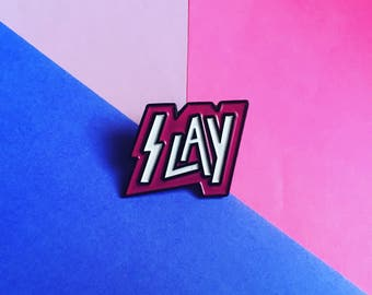 Slay Enamel Pin / Hat Pin / Lapel Pin / Flair / Pingame // Hard Enamel / Beyonce / Lemonade