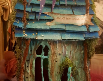Not all who wander are Lost handmade fairy house