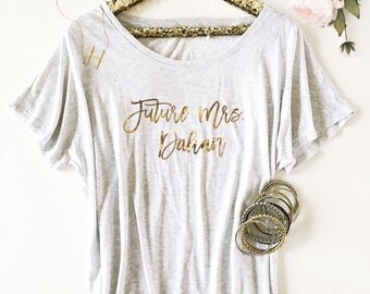 Bride Shirt - Future Mrs Shirt - Personalized Bride Gift - Bridal Shower Gift Ideas for Bride to Be (EB3202CT) Dolman Style