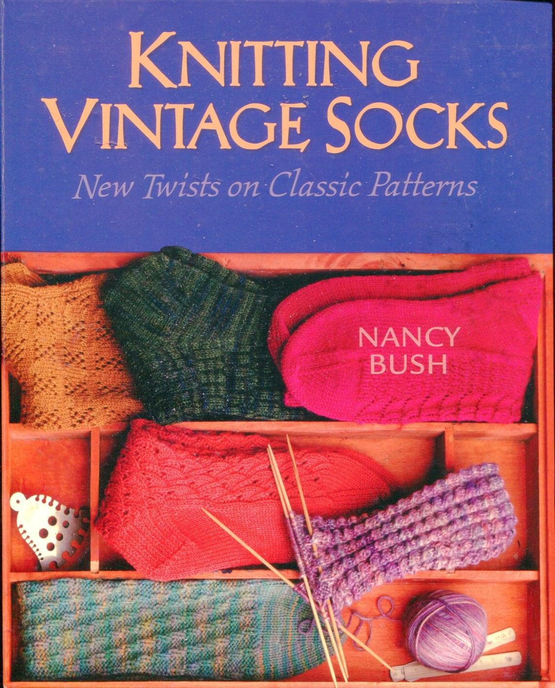 Knitting Vintage Socks Nancy Bush : Knitting vintage socks book new twists on classic patterns