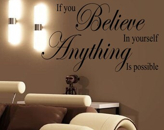 If you believe in yourself  Wall sticker, decal ,quote wall art home decor removable diy stickers sign words sticky letters
