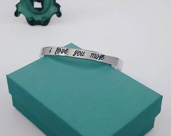 I Love You More - Cuff Bracelet | Hand-Stamped | Aluminum Bracelet | Personalized Bracelet | Custom Bracelet | I Love You Bracelet